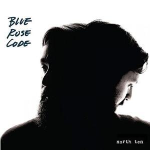North Ten - CD Audio di Blue Rose Code