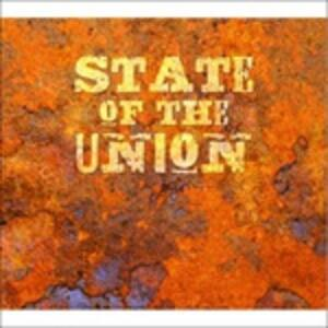 State of the Union - CD Audio di State of the Union