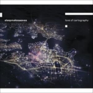 Love of Cartography - CD Audio di Sleepmakeswaves