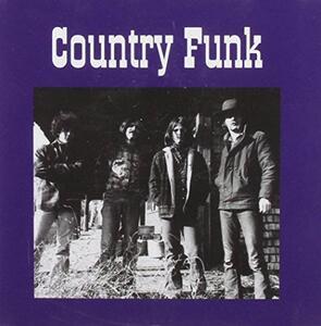 Country Funk - CD Audio di Country Funk
