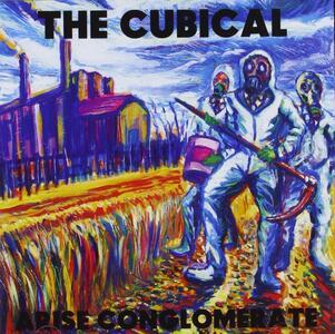 Arise Conglomerate - CD Audio di Cubical