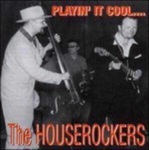 Play it Cool - CD Audio di Houserockers