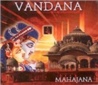 Vandana. Prayer for Devotion - CD Audio di Mahajana