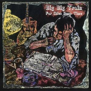 Far Skies Deep Time - CD Audio di Big Big Train