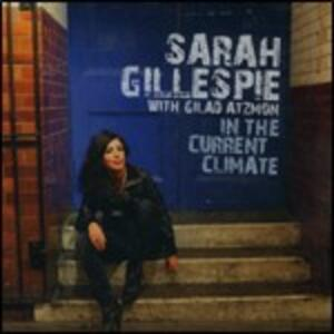 In the Current Climate - CD Audio di Sarah Gillespie