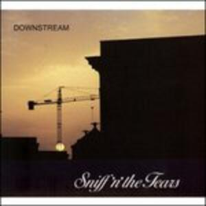 Downstream - CD Audio di Sniff 'n' the Tears