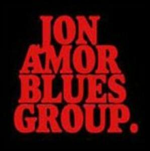 Jon Amor Blues Group - CD Audio di Jon Amor (Blues Group)