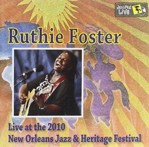 Jazz Fest 2010 - CD Audio di Ruthie Foster