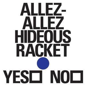 Hideous Racket Ep - Vinile 7'' di Allez Allez