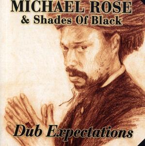 Dub Expectations - CD Audio di Michael Rose