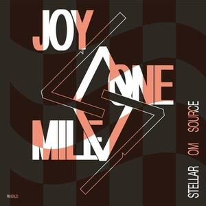Joy One Mile - Vinile LP di Stellar Om Source