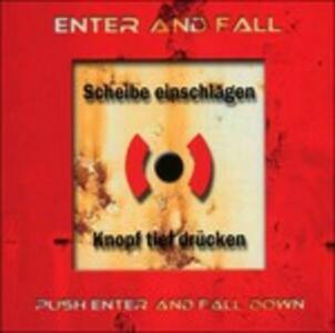 Push Enter and Fall Down - CD Audio di Enter and Fall
