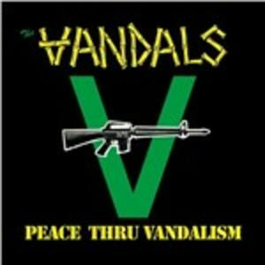 Peace Thru Vandalism ep - CD Audio di Vandals