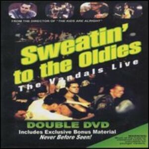 Film The Vandals. Sweatin' to the Oldies