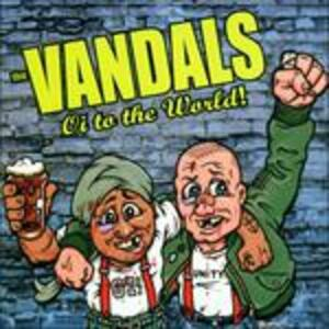 Oi to the World - CD Audio di Vandals