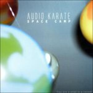 Space Camp - CD Audio di Audio Karate