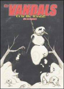 The Vandals. Oi! To The World Live Concert - DVD