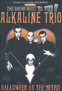 Film Alkaline Trio. Halloween At The Metro. Live