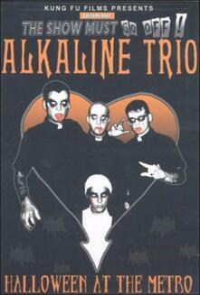 Alkaline Trio. Halloween At The Metro. Live - DVD