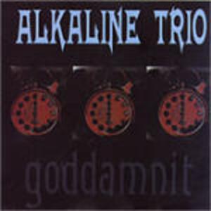 Goddamnit! - CD Audio di Alkaline Trio