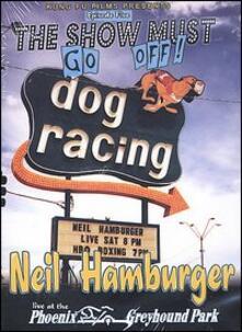 Neil Hamburger. Live at the Phoenix Greyhound Park - DVD