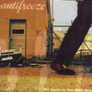 The Search of Something More - CD Audio di Antifreeze