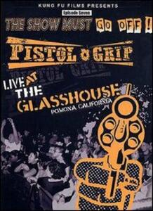 Pistol Grip. Live At The Glasshouse - DVD