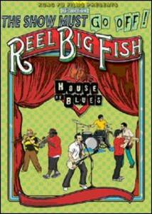 Reel Big Fish. Live At The House Of Blues - DVD
