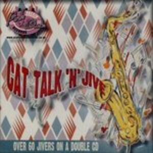 Cat Talk 'n' Jive - CD Audio