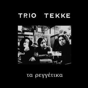 Ta Reggetika - CD Audio di Trio Tekke