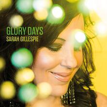 Glory Days - CD Audio di Sarah Gillespie