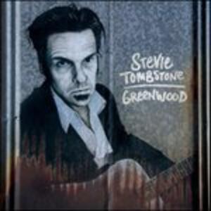 Greenwood - CD Audio di Stevie Tombstone