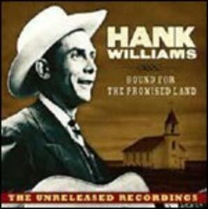 Bound for the Promised Land - CD Audio di Hank Williams