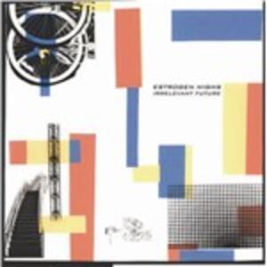Irrelevant Future - Vinile LP di Estrogen Highs