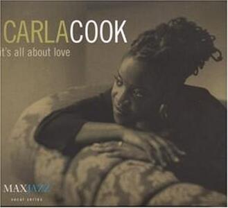 It's All About Love - CD Audio di Carla Cook