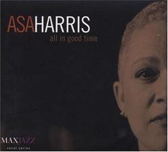 All in Good Time - CD Audio di Asa Harris