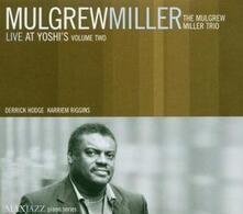 Live at Yoshi's vol.2 - CD Audio di Mulgrew Miller