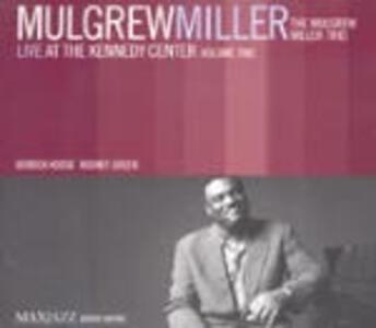 Live at the Kennedy Center vol.2 - CD Audio di Mulgrew Miller
