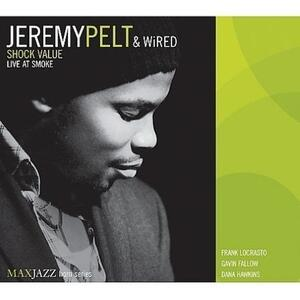 Shock Value. Live at Smoke - CD Audio di Jeremy Pelt,Wired