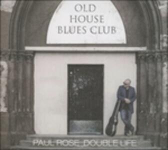Double Life - CD Audio di Paul Rose