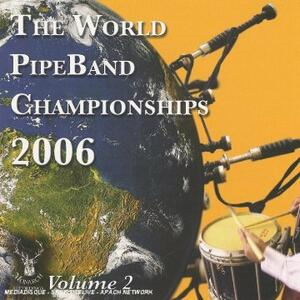 World Pipe Band 2006-2 - CD Audio