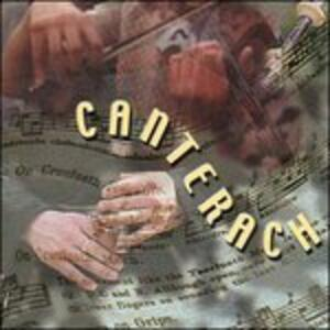Canterach - CD Audio di Canterach