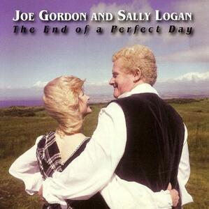 End of a Perfect Day - CD Audio di Joe Gordon,Sally Logan