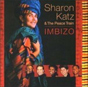 Imbizo - CD Audio di Sharon Katz,Peace Train