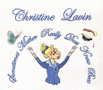 Sometimes Mother Really - CD Audio di Christine Lavin