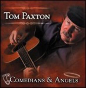 Comedians & Angels - CD Audio di Tom Paxton
