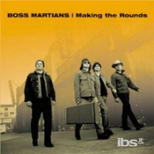 Making The Rounds - CD Audio di Boss Martians