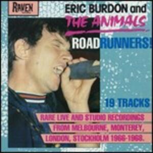 Roadrunners! - CD Audio di Animals,Eric Burdon