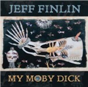 My Moby Dick - CD Audio di Jeff Finlin