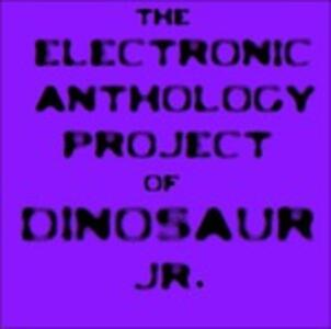 Electronic Anthology Project - Vinile LP di Dinosaur Jr.